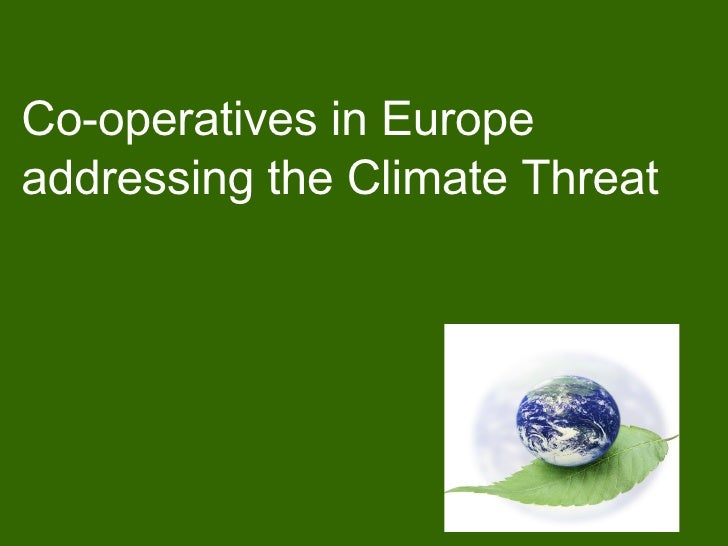 Co-operatives in Europe addressing the Climate Threat