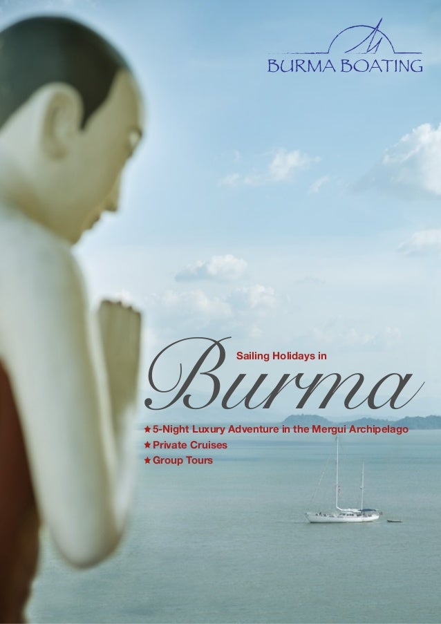 BurmaSailing Holidays in 5-Night Luxury Adventure in the Mergui Archipelago Private Cruises Group Tours