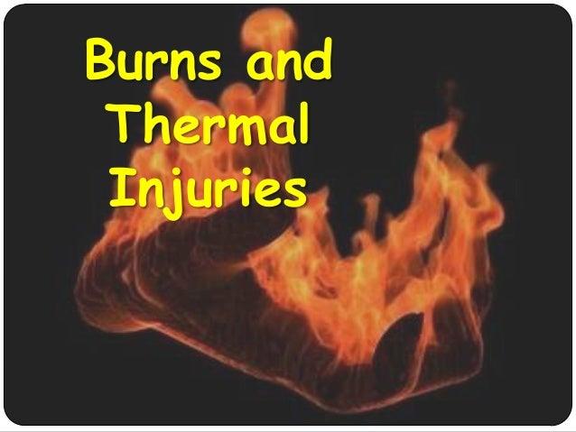 Burns and Thermal Injuries