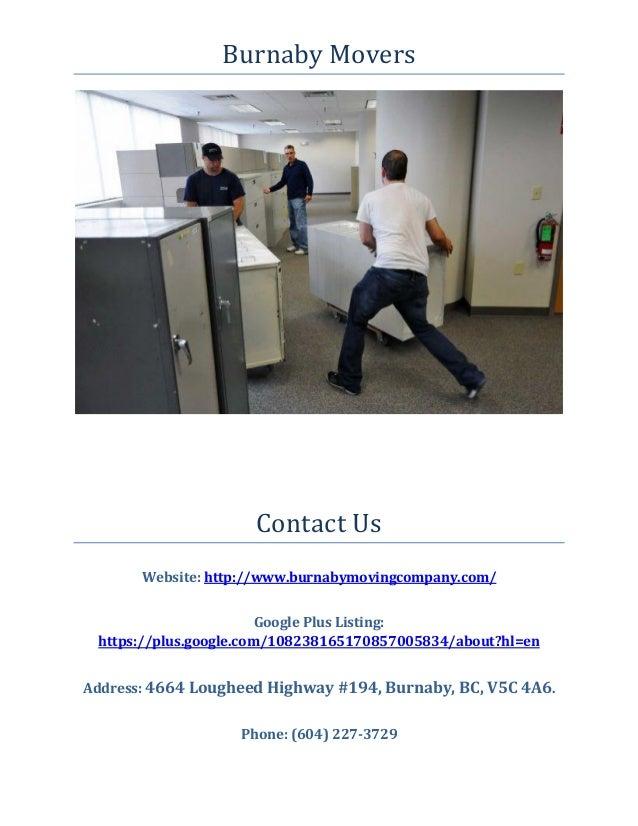 Burnaby Movers Contact Us Website: http://www.burnabymovingcompany.com/ Google Plus Listing: https://plus.google.com/10823...