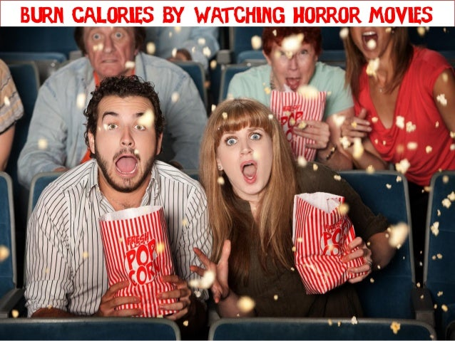 Burn Calories by Watching Horror Movies