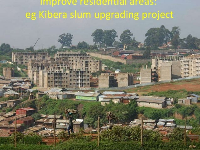 an introduction to slum upgrading in kenya Development and slum upgrading projects undertaken by the kenyan  the  kenya informal settlement improvement programme (kisip) was introduced.