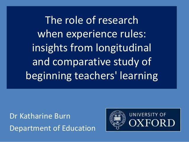 The role of research when experience rules: insights from longitudinal and comparative study of beginning teachers' learni...