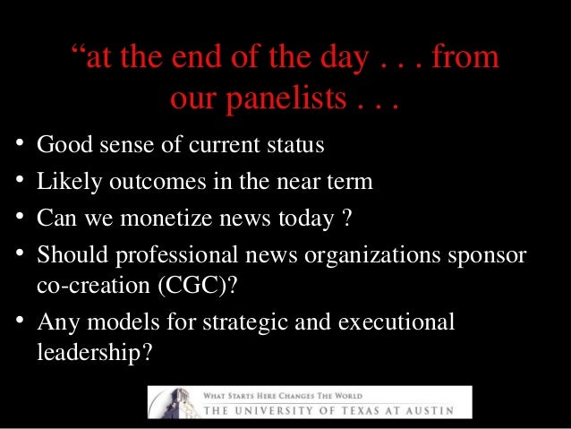 """""""""""at the end of the day . . . fromat the end of the day . . . from our panelists . . .our panelists . . . • Good sense of ..."""