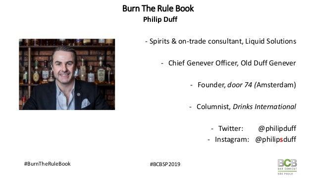 Burn The Rule Book : Unorthodox Practises of Successful Bars Slide 2