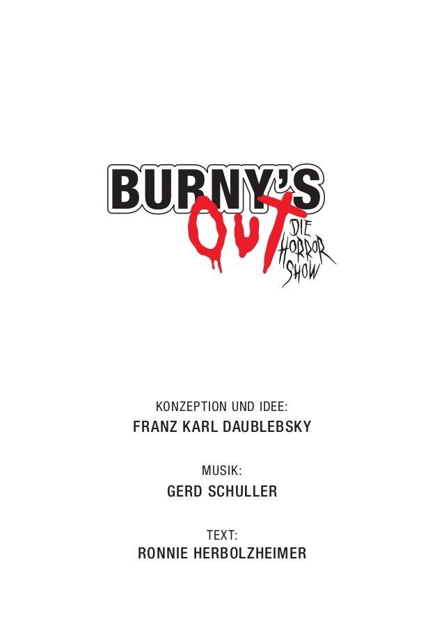 KONZEPTION UND IDEE:  FRANZ KARL DAUBLEBSKY  MUSIK:  GERD SCHULLER  TEXT:  RONNIE HERBOLZHEIMER