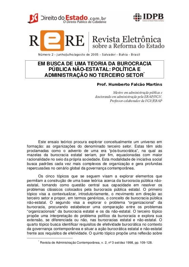 Número 2 – junho/julho/agosto de 2005 – Salvador – Bahia – Brasil      EM BUSCA DE UMA TEORIA DA BUROCRACIA          PÚBLI...