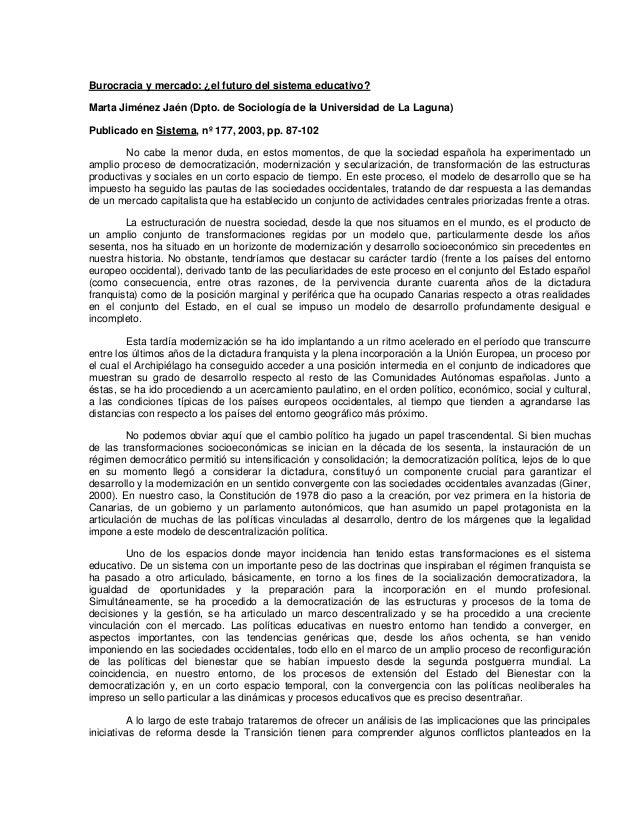 Burocracia y mercado: ¿el futuro del sistema educativo?Marta Jiménez Jaén (Dpto. de Sociología de la Universidad de La Lag...