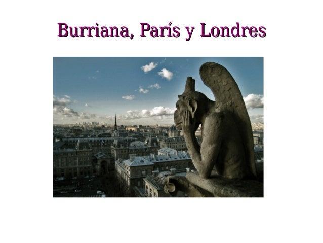 Burriana, París y Londres