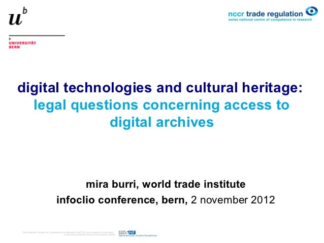 digital technologies and cultural heritage:  legal questions concerning access to              digital archives           ...