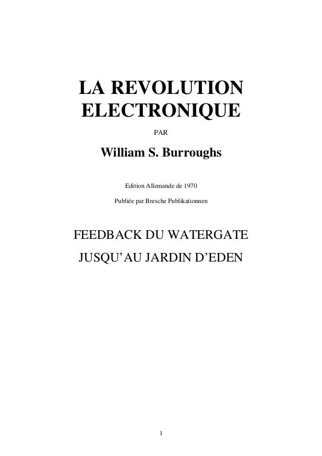LA REVOLUTION ELECTRONIQUE  PAR  William S. Burroughs  Edition Allemande de 1970  Publiée par Bresche Publikationnen  FEED...