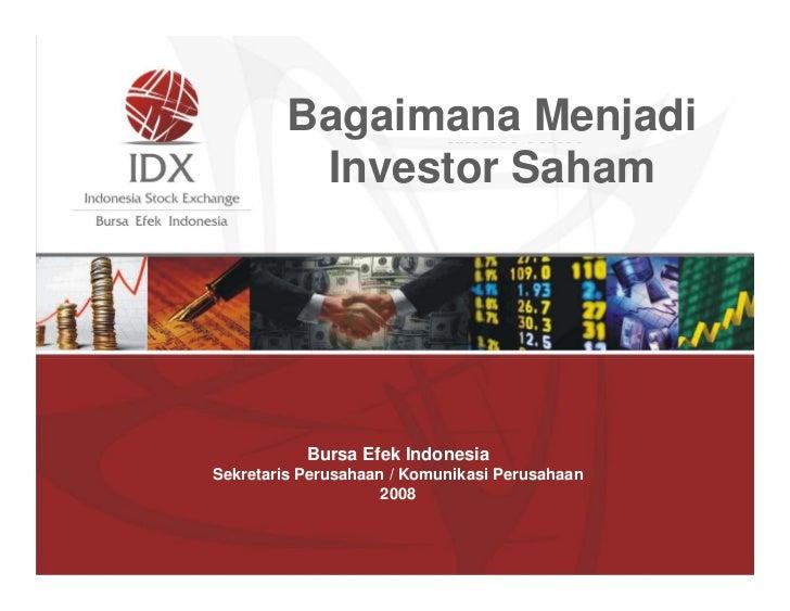 Bagaimana dan                     Menjadi                Maju           Investor Saham               Berkembang           ...