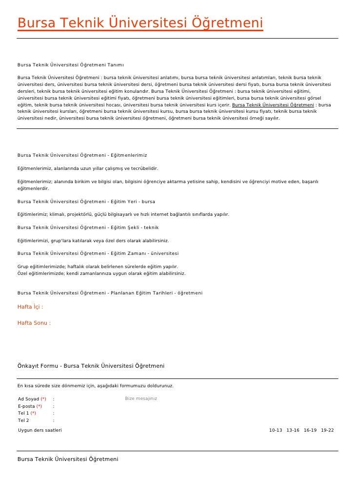 Bursa Teknik Üniversitesi ÖğretmeniBursa Teknik Üniversitesi Öğretmeni TanımıBursa Teknik Üniversitesi Öğretmeni : bursa t...