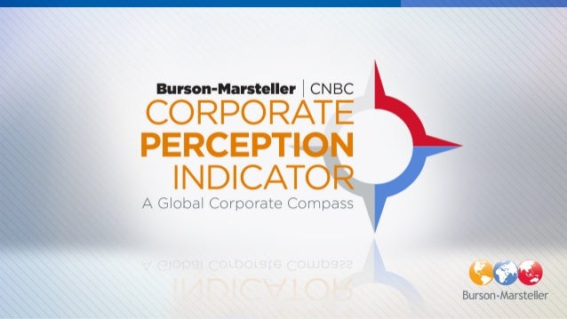 The Burson-Marsteller/CNBC Corporate Perception Indicator Slide 1