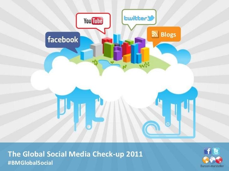 BlogsThe Global Social Media Check-up 2011#BMGlobalSocial