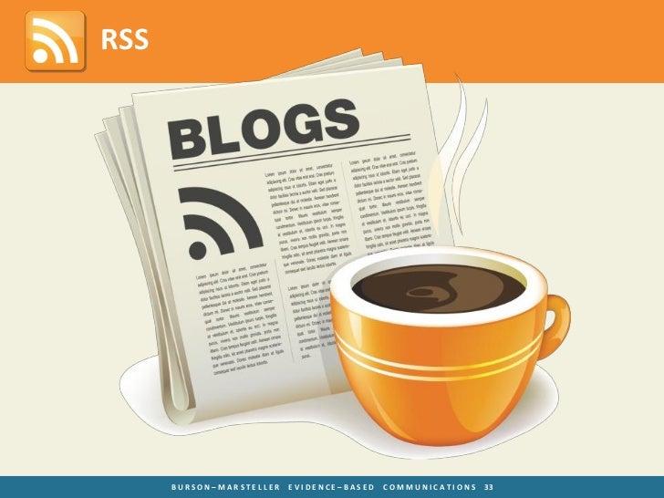 RSS      BURSON–MARSTELLER   EVIDENCE–BASED   COMMUNICATIONS   33