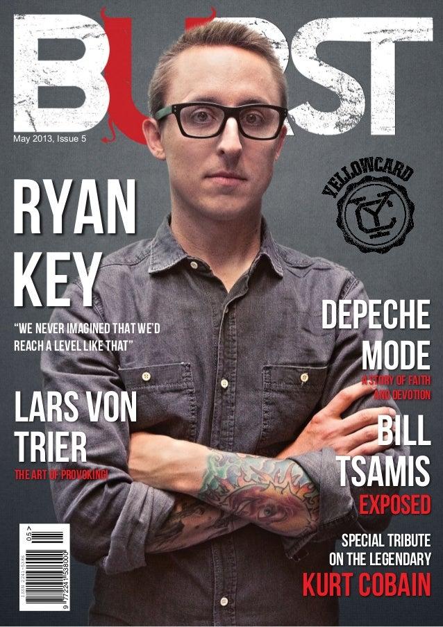 May 2013, Issue 5billtsamisexposeddepechemodeastoryoffaithanddevotionlarsvontrieronthelegendaryspecialtributekurt cobainRy...