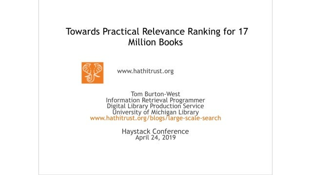 • HathiTrust is a shared digital repository • 140+ member libraries • Large Scale Search is one of many services built on ...