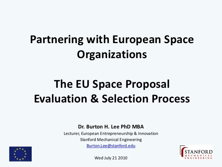 Partnering with European Space          Organizations      The EU Space Proposal Evaluation & Selection Process           ...