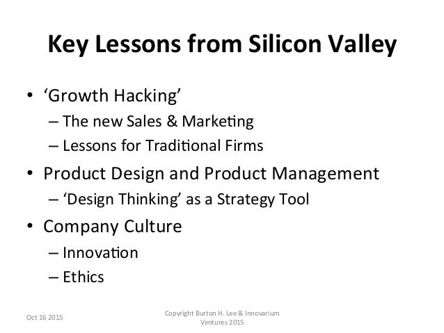 Growth Hacking, Product Design, Design Thinking & Company Innovation Culture - Burton Lee - LvBS - Oct 16 2015 - Final Slide 2