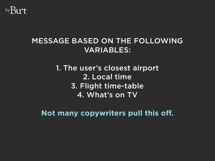 by          MESSAGE BASED ON THE FOLLOWING                VARIABLES:           1. The user's closest airport              ...