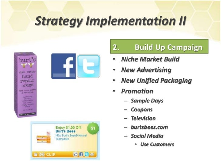 marketing plan for burt's bees Burt's bees also creates hair products, bug repellants, hand saniziters, throat drops, and several body products for men this is the end of the preview sign up to access the rest of the document.