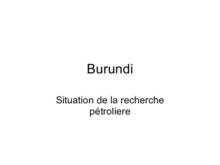 Burundi Situation de la recherche pétroliere
