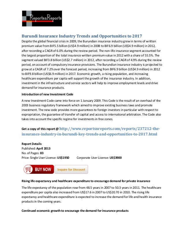 Burundi Insurance Industry Trends and Opportunities to 2017Despite the global financial crisis in 2009, the Burundian insu...