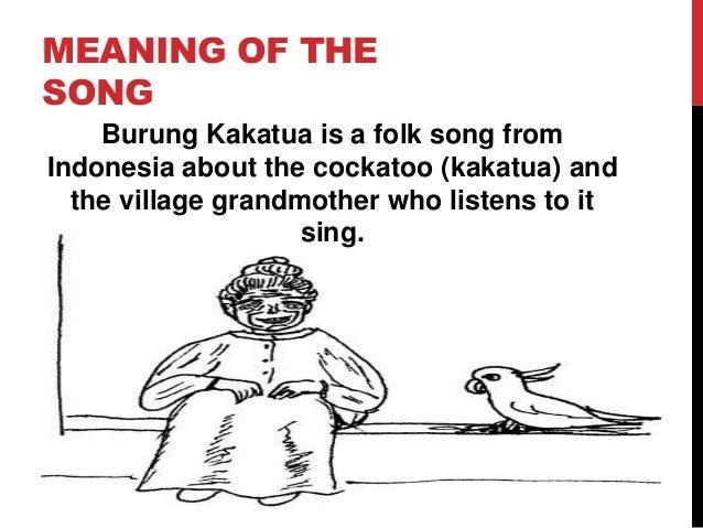 Burung Kakatua Indonesian Folk Song