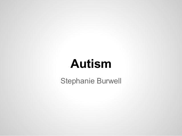 AutismStephanie Burwell