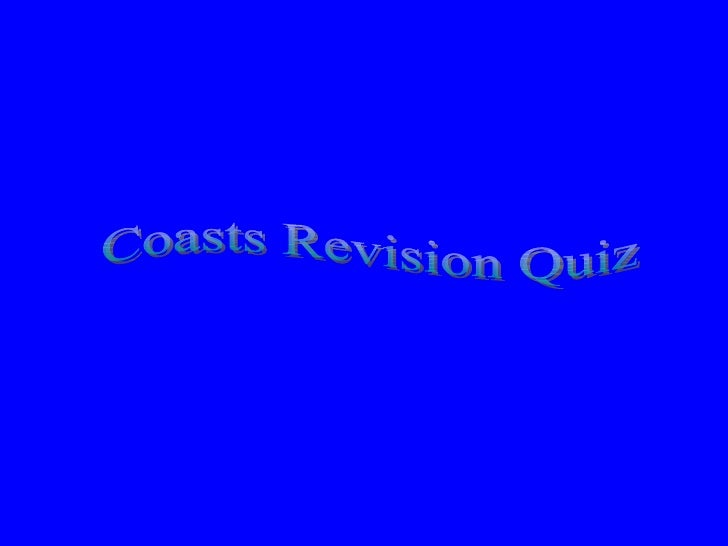 Coasts Revision Quiz