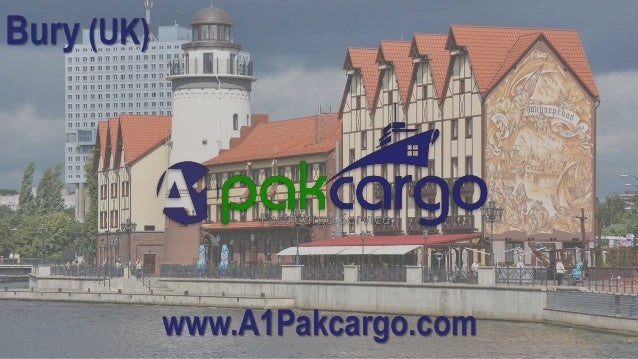 Send Cheap Cargo from Bury to Pakistan, Door To Door Service