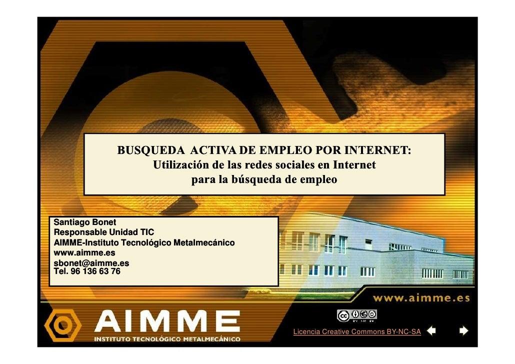 BUSQUEDA ACTIVA DE EMPLEO POR INTERNET:                   Utilización de las redes sociales en Internet                   ...