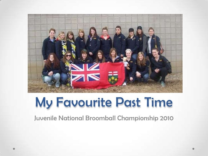 My Favourite Past Time<br />Juvenile National Broomball Championship 2010<br />