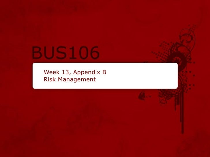 Week 13, Appendix BRisk Management