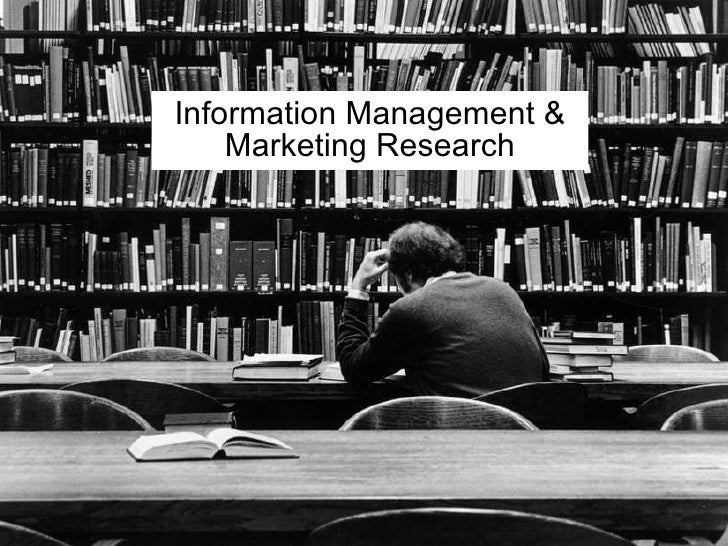 Information Management & Marketing Research