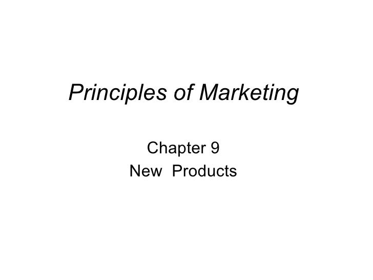 Principles of Marketing Chapter 9 New  Products