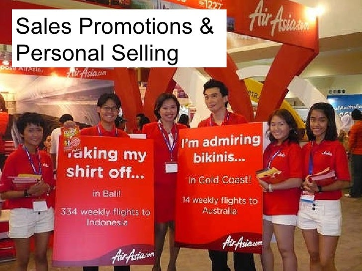 Sales Promotions & Personal Selling
