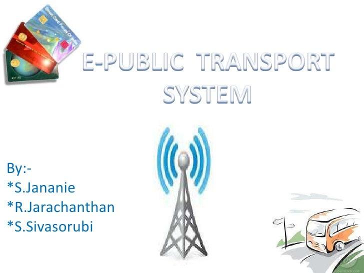 By:-*S.Jananie*R.Jarachanthan*S.Sivasorubi
