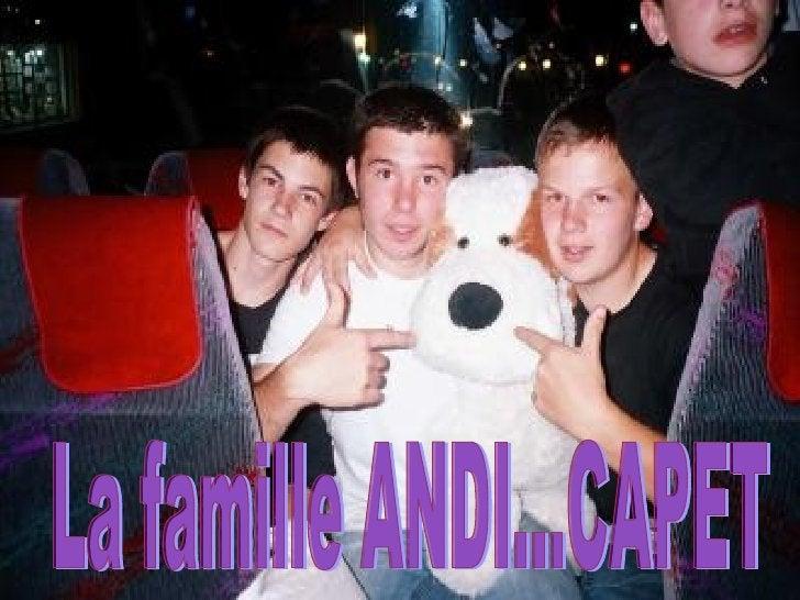 La famille ANDI...CAPET