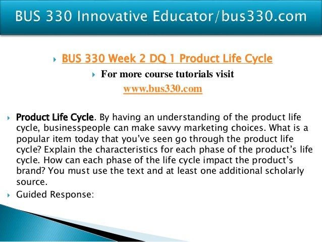 BUS 330 (Principles of Marketing) Complete Course Week 1-5 A+ Graded