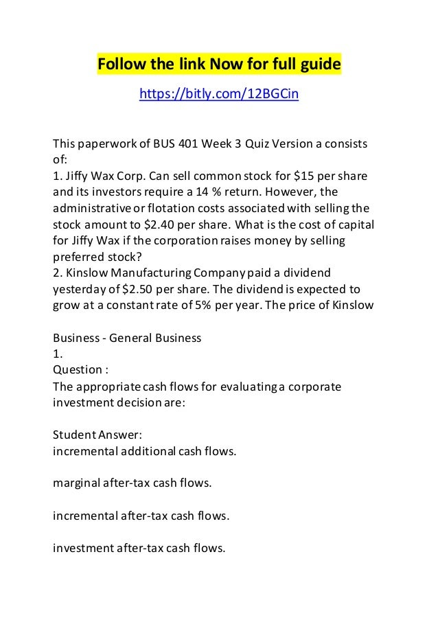Follow the link Now for full guide  https://bitly.com/12BGCin  This paperwork of BUS 401 Week 3 Quiz Version a consists  o...