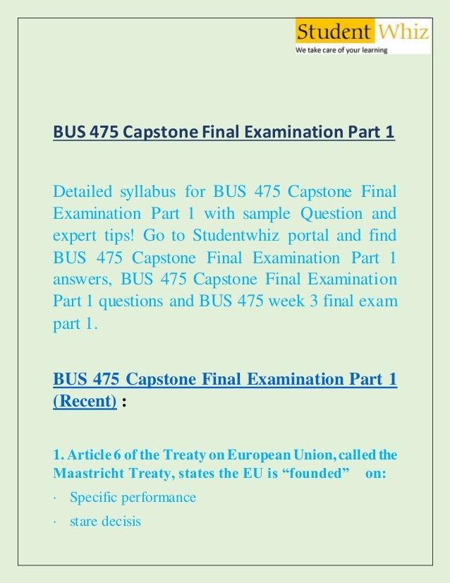 Bus 475 final exam part 1 bus 475 capstone week 3 part 1 answers a….