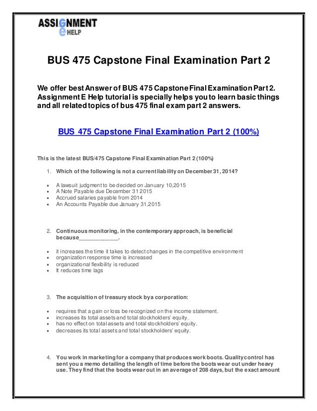 Final exam for bus 475 integrated business topics