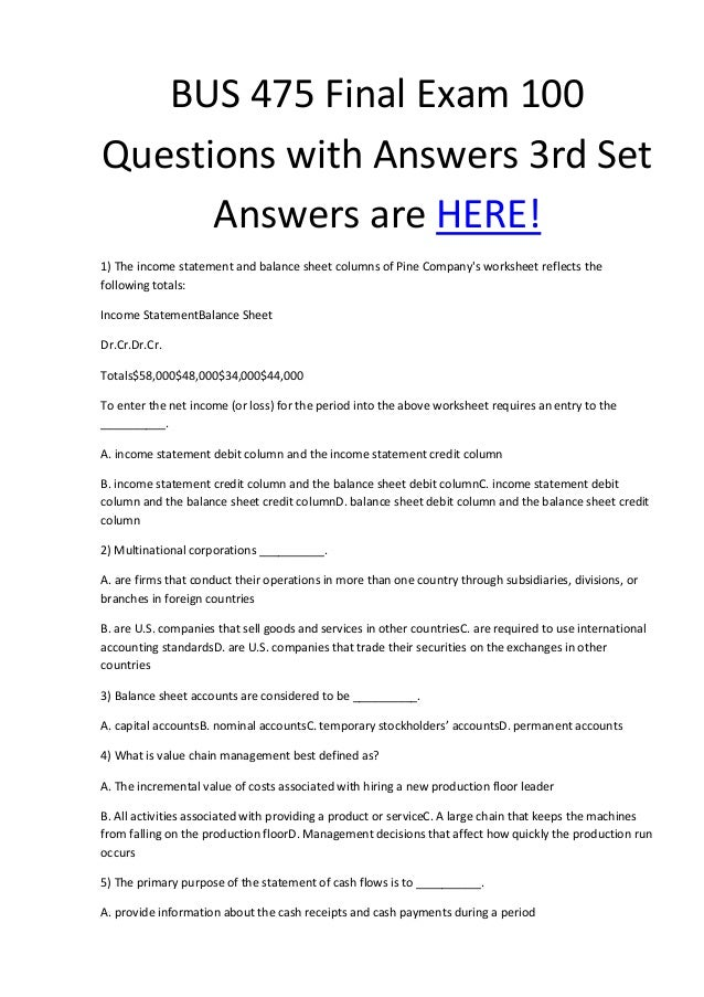 bus 475 answer key Bus 475 capstone final exam part 2 preview thre are 50 qusetions for bus 475 capstone final exam part 2.