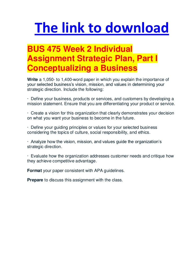 bus 475 week2 team assignment Res 342 week 3 team assignment two or more sample hypothesis testing paper  bus 308 week 5 discussion 1  week2, week3, week4, week5, week6 assignments.