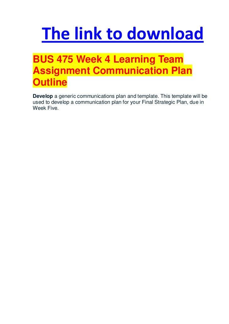 Bus 475 week 4 team assignment communication plan