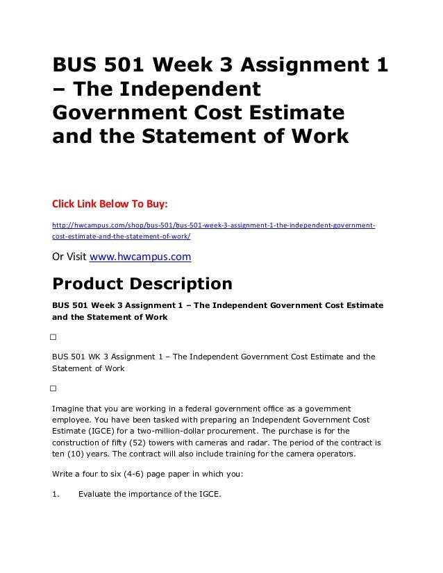 Bus 501 week 3 assignment 1 the independent government cost estimate…