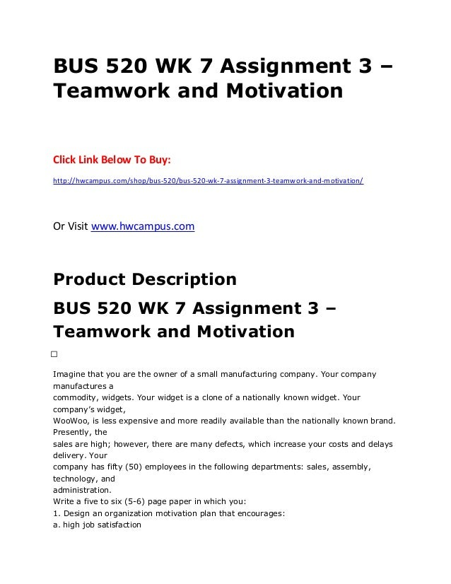 assignment 3 teamwork and motivation Assignment 3: teamwork and motivation subject: business / general business question imagine that you are the owner of a small manufacturing company.