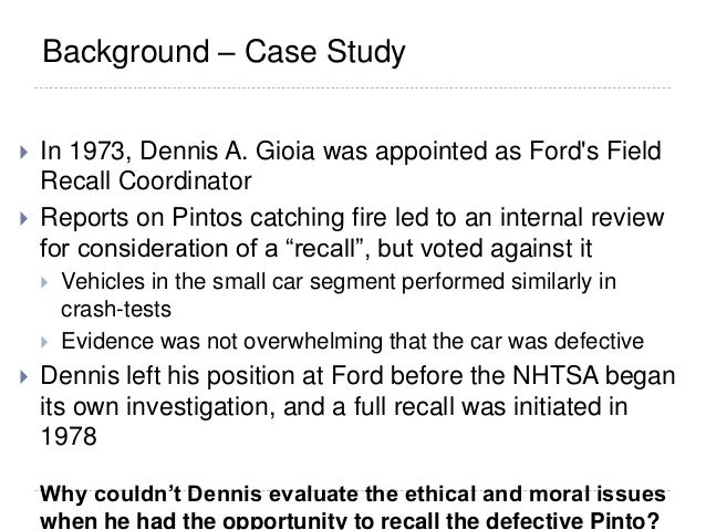 a case analysis of the pinto fires Case study from: business ethics workshop.
